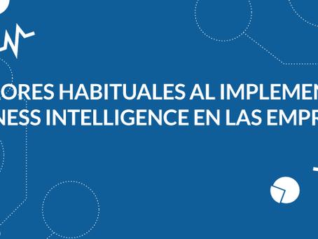 5 errores habituales al implementar Business Intelligence en las empresas