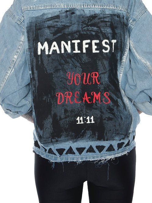 Manifest Your Dreams- Distressed Custom Jean Jacket