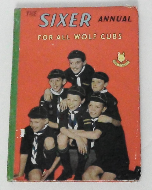 The Sixer Annual For All Wolf Clubs - Boy Scouts
