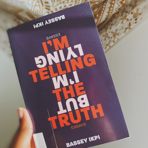 I'm Telling the Truth but I'm Lying by Bassey Ikpi