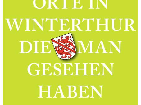 111 Orte in Winterthur, die man gesehen haben muss im Buchhandel gelistet