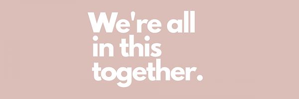 were_all_in_this_together_banner_0.png