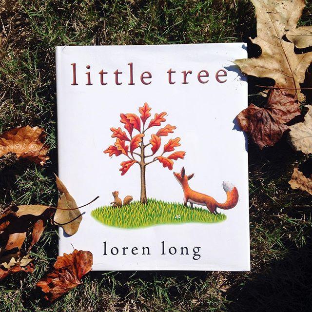 """""""Little Tree"""" by Loren Long"""