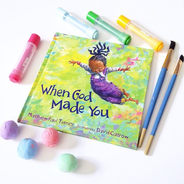'When God Made You' by Matthew Paul Turner and David Catrow