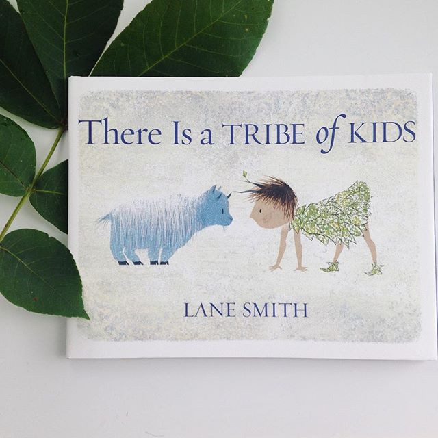 'There Is a Tribe of Kids' by Lane Smith