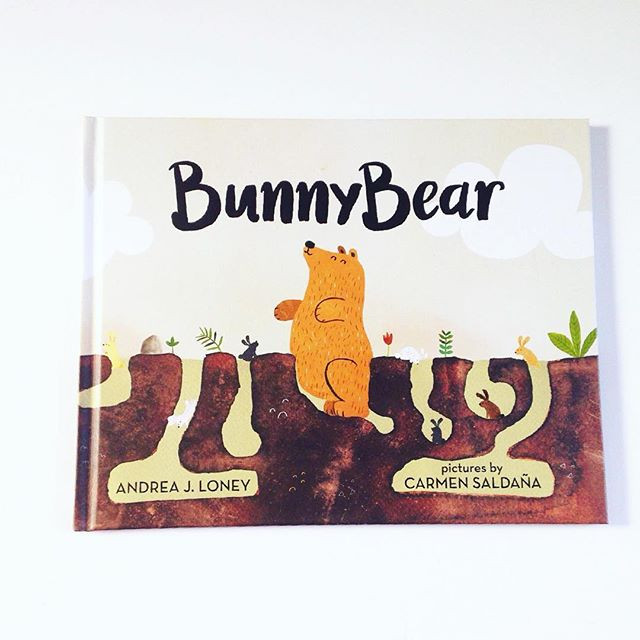 'BunnyBear' by Andrea J. Loney and Carmen Saldaña