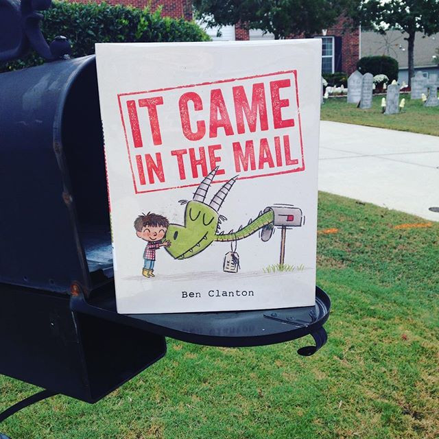'It Came in the Mail' by Ben Clanton