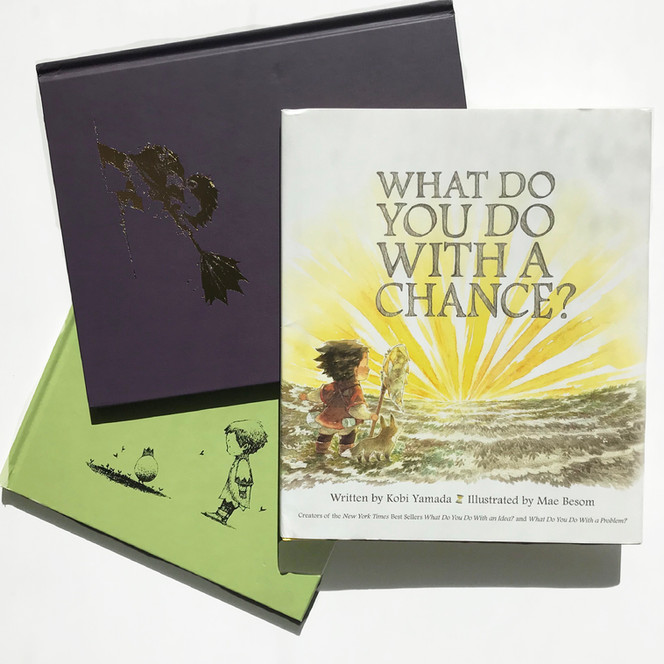 Review: What Do You Do With a Chance? by Kobi Yamada and Mae Besom