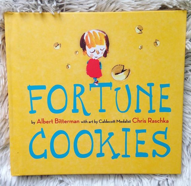 'Fortune Cookies' by Albert Bitterman and Chris Raschka