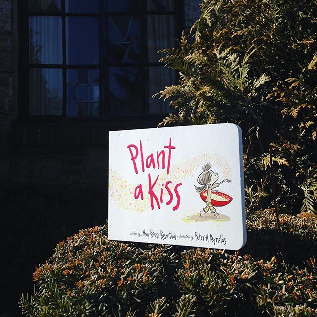 'Plant a Kiss' by Amy Krouse Rosenthal and Peter H Reynolds.