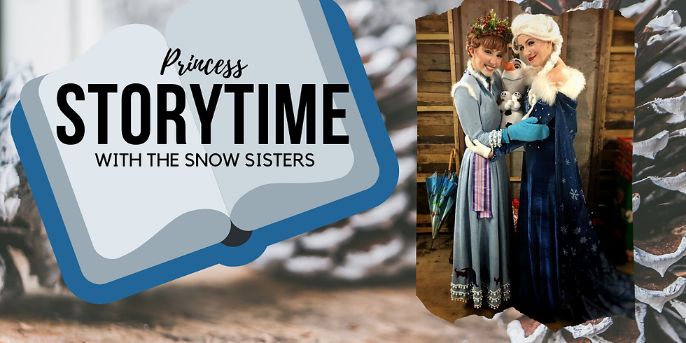 Princess Storytime With The Snow Sisters