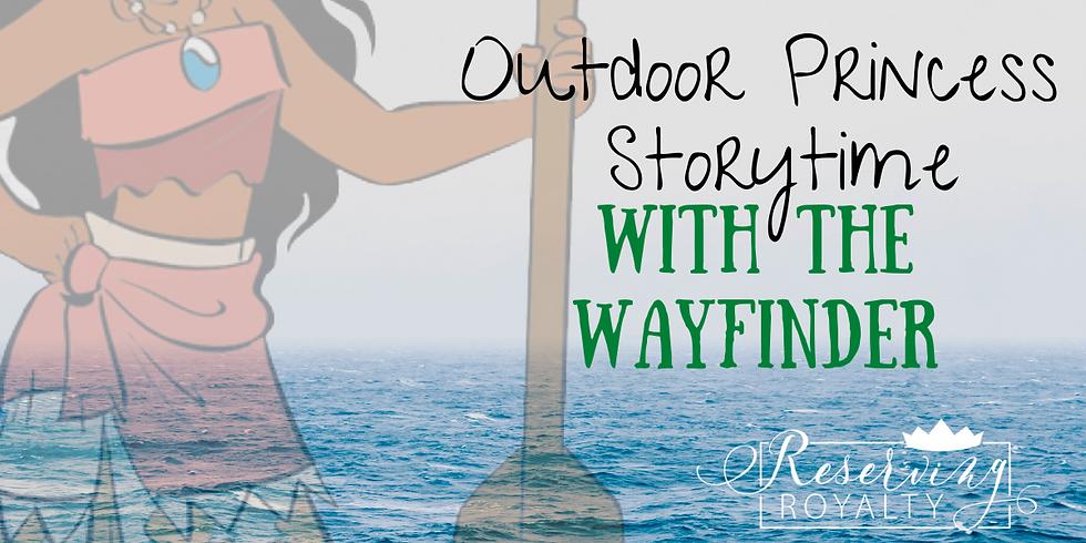 Outdoor Princess Storytime   Wayfinder