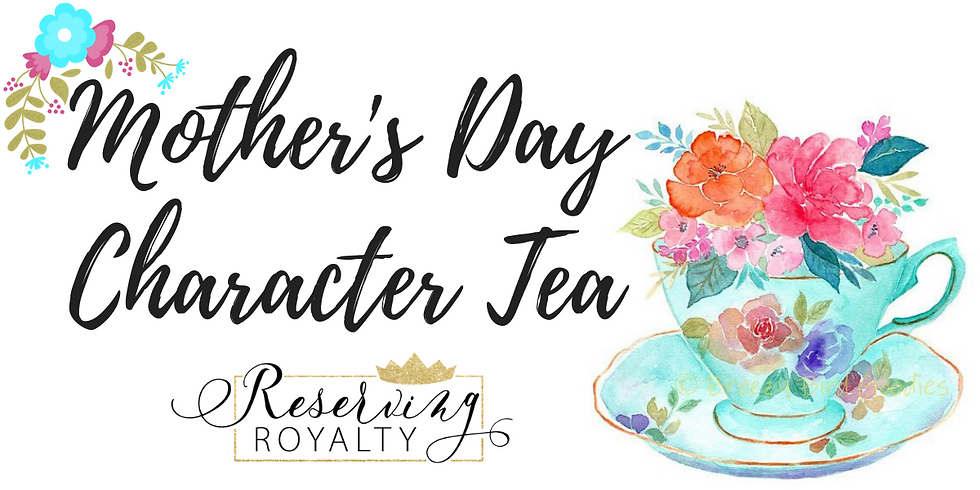 Mother's Day Character Tea