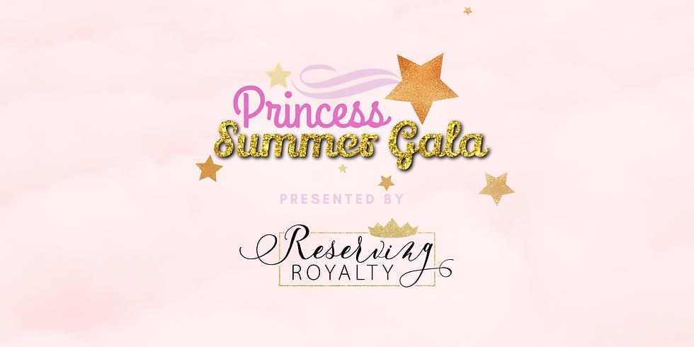 Princess Summer Gala 1:00pm Session