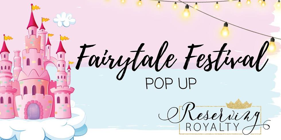 Fairytale Festival POP UP