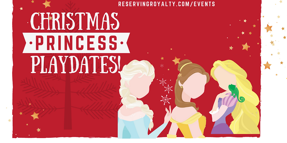 Christmas Princess Playdates on Friday