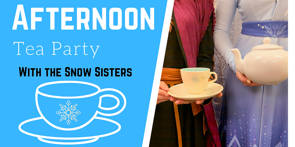 Afternoon Tea Party With the Snow Sisters