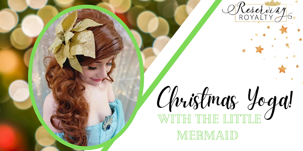 Christmas Yoga with the Little Mermaid