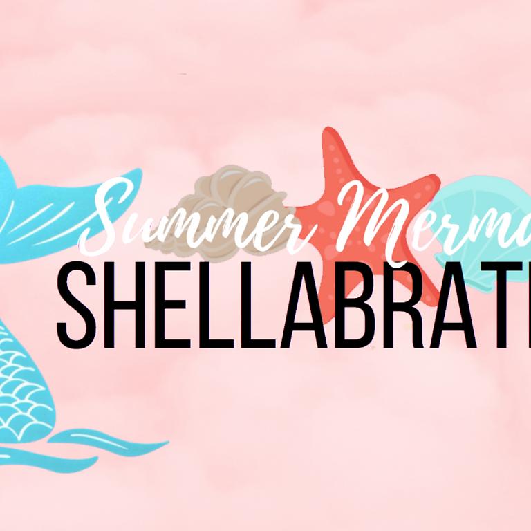 Summer Mermaid Shellabration 5:00pm Session