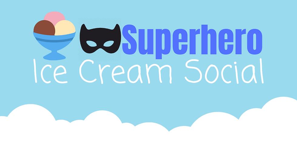 Superhero Ice Cream Social