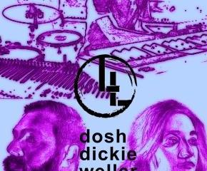 Fri 12.2: Dosh//Dickie//Chris Weller