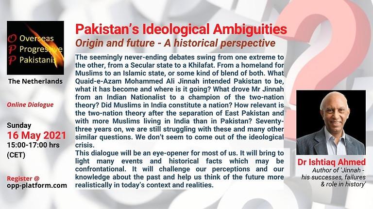 Pakistan's Ideological Ambiguities