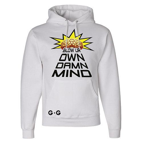 Blow Ur Own Damn Mind Hoodie