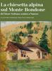 Un libro dedicato alla Chiesetta alpina del Monte Bondone