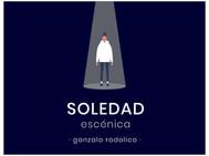 Soledad Escénica (Gonzalo Rodolico)