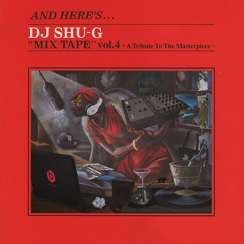 MIXTAPE vol.4 -A Tribute To The Masterpiece- / Download ($10.00)