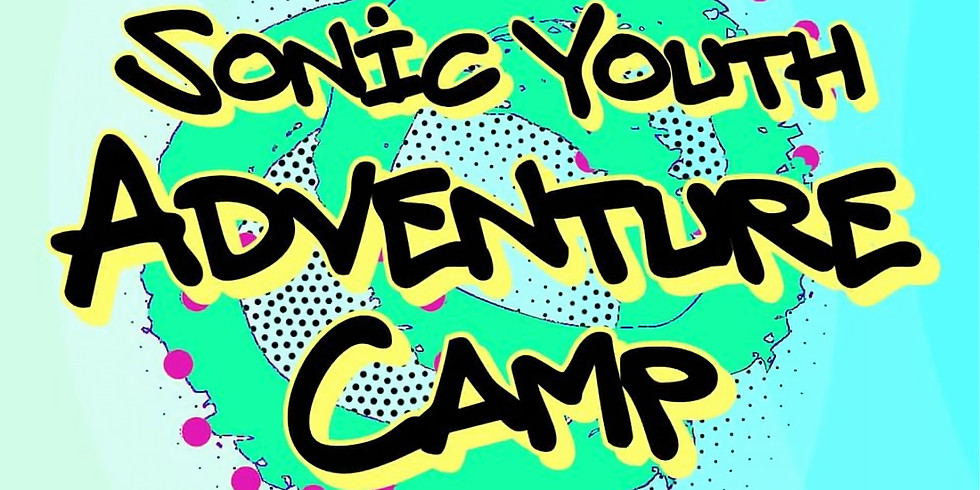 Sonic Youth Summer Adventure Camp