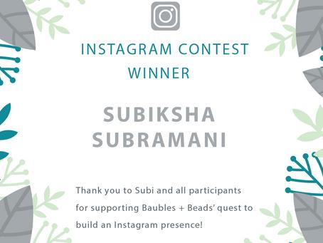 Instagram Contest Winner — Subi Subramani