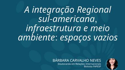 Infraestrutura e meio ambiente na América do Sul