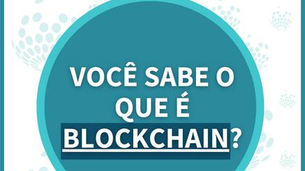 Você sabe o que é blockchain?
