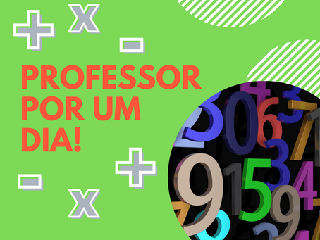 PROFESSOR POR UM DIA