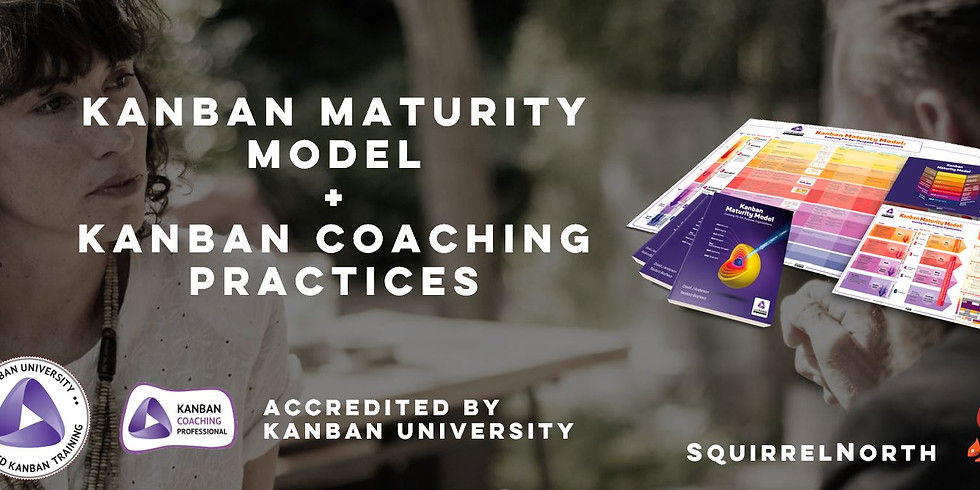 [ONLINE] September KMM+KCP Bundle - Kanban Maturity Model® and Kanban Coaching Practices