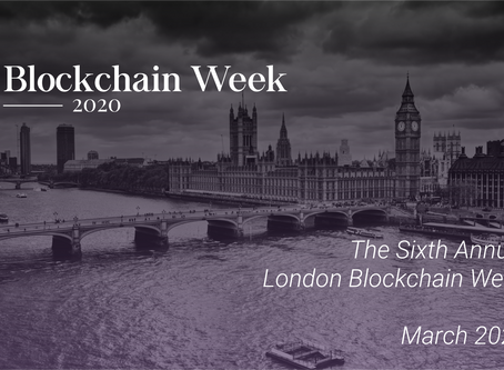 Join us at the 6th annual London Blockchain Week 2020!
