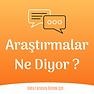 Araştırmalar_Ne_Diyor.png
