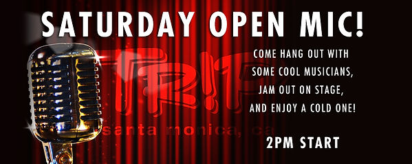 Open Mic every Saturday starting at 2pm