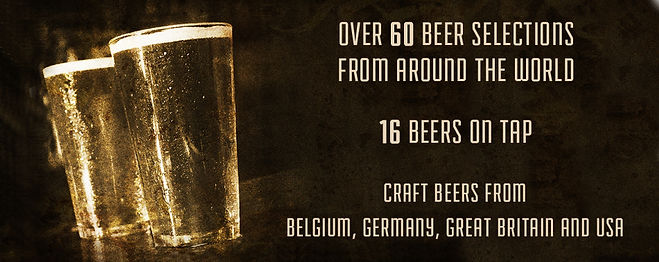 over 60 craft beer selections, 16 beers on tap from around the world