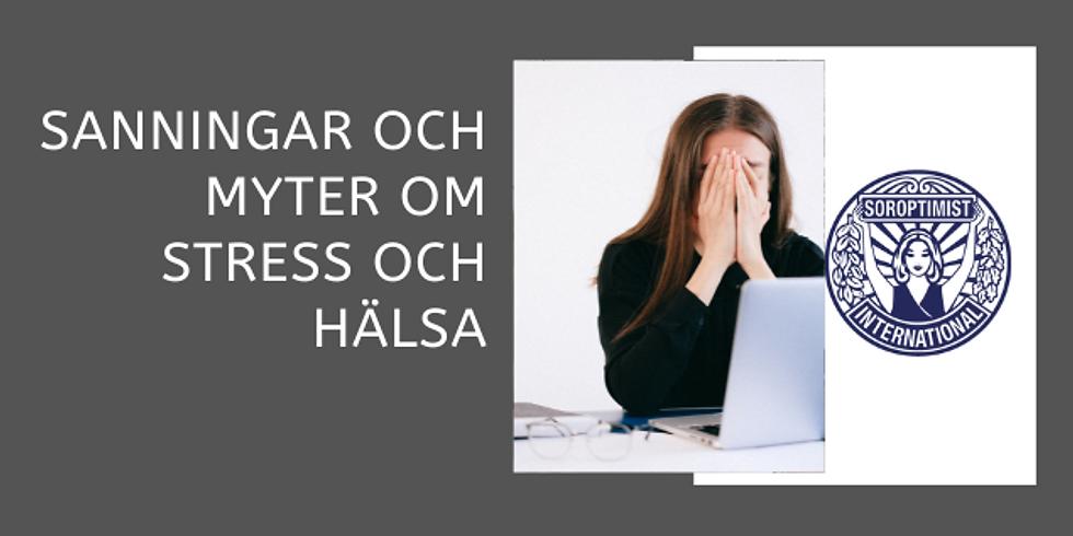 Sanningar och myter om stress och hälsa