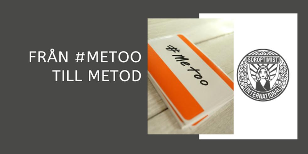 Från #metoo till metod