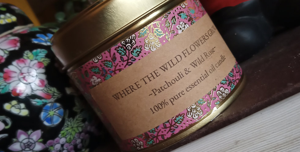 Where the wild flowers grow patchouli & wild rose