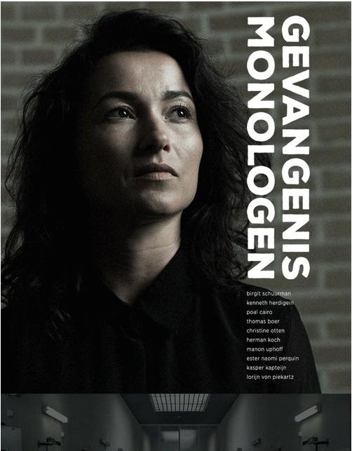 De Gevangenis monologen | Theater