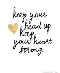 Keep your head up…