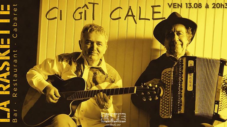 CONCERT LIVE   Folk Rock Blues \\ Ci-Gît-Cale
