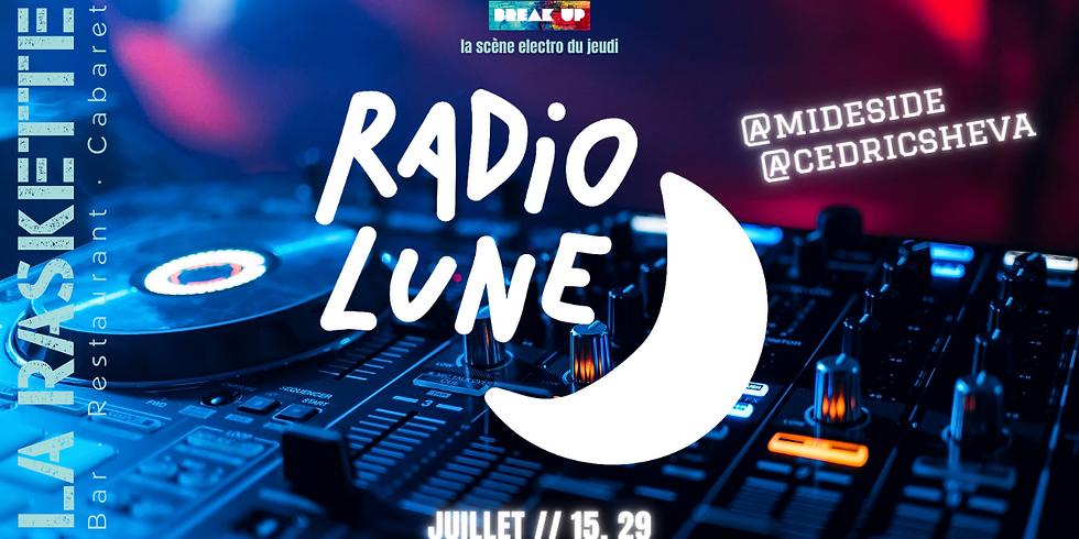 BreakUp Afterwork | Radio Lune \\ Mideside X Cédric Sheva