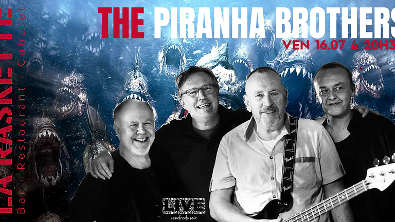 CONCERT LIVE   Blues and Rock 60's 70's \\ The Piranha Brothers