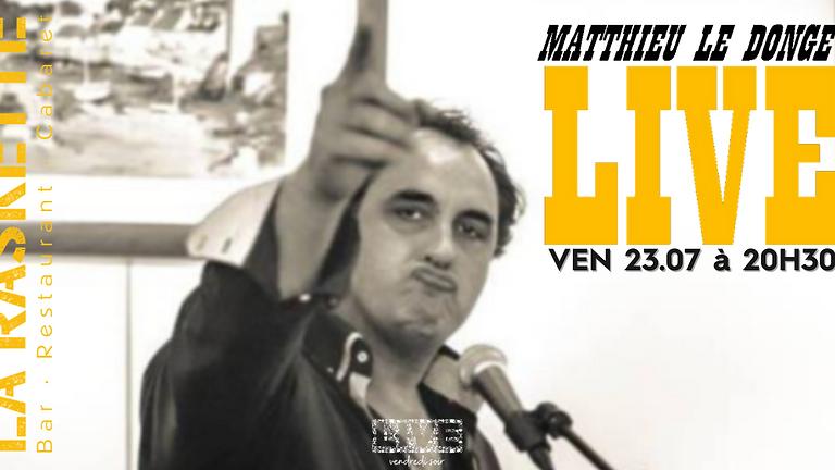 CONCERT LIVE   Variété Française \\ Matthieu Le Donge