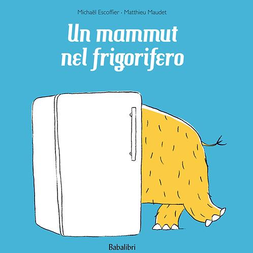 Babalibri - Un mammut nel frigorifero